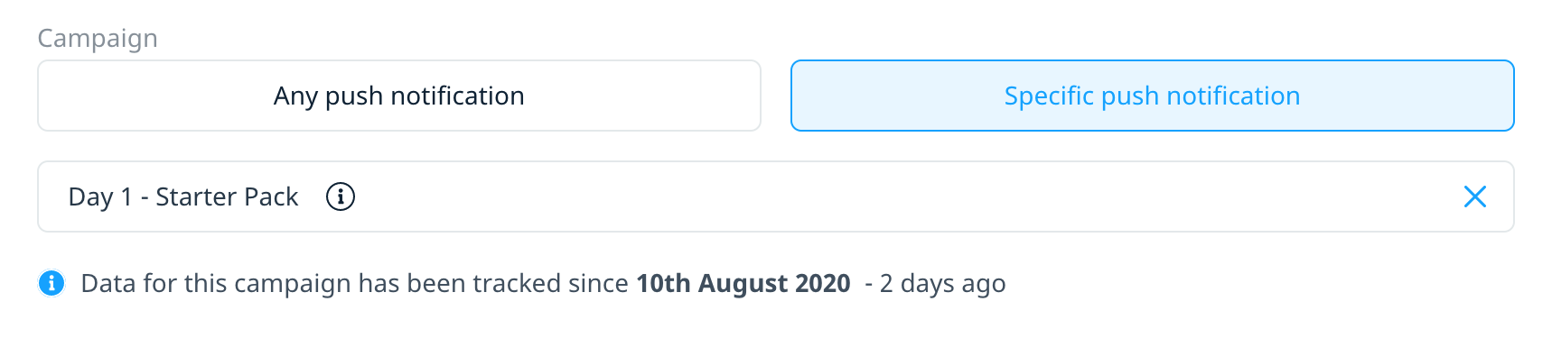 Info message showing the date a campaign started and for which date is available