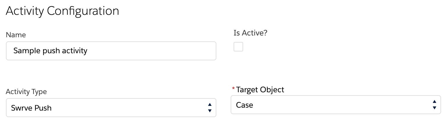 Service Cloud activity configuration for push notification