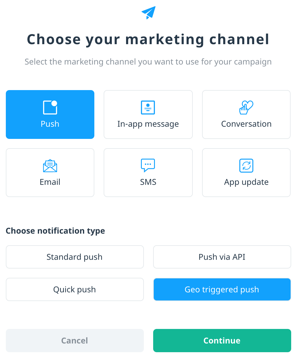 Channel selector with push selected as the channel and geo triggered as the push type