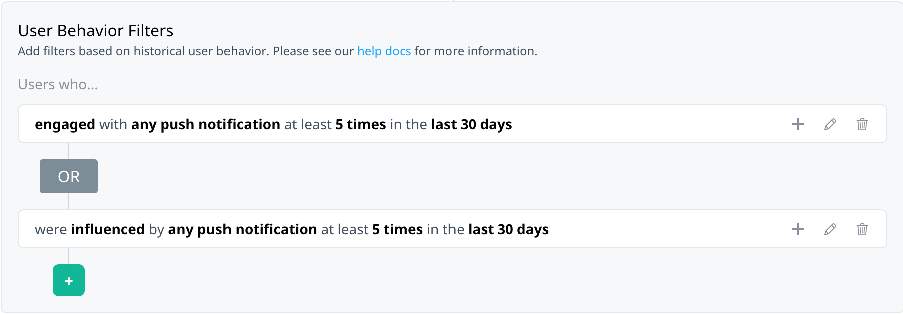 Filter summary showing audience that engaged with at least 5 notifications or were influenced by a campaign at least 5 times in the last 30 days.